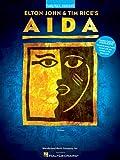Elton John & Tim Rice's Aida [music by Elton John ; lyrics by Tim Rice]