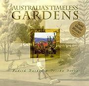 Australia's timeless gardens por Judith…