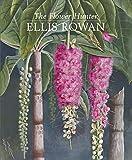 The flower hunter : Ellis Rowan / Patricia Fullerton