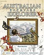 Australian backyard explorer by Peter…