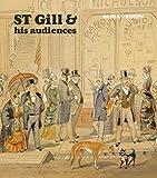 S.T. Gill & his audiences / Sasha Grishin