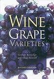 Wine grape varieties / George Kerridge and Allan Antcliff