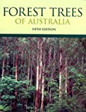 Forest trees of Australia / D.J. Boland ... [and others] ; revised and enlarged by M.W. McDonald ... [and others]
