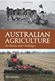 Australian agriculture : its history and challenges / Ted Henzell