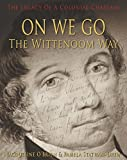 On we go the Wittenoom way : the legacy of a colonial chaplain / Jacqueline O'Brien, Pamela Statham-Drew