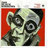 Crooked little thoughts / Black Sorrows ; [featuring the paintings of Victor Rubin]