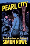 Pearl City: Stories from Japan and Elsewhere