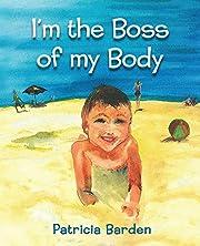 I'm the Boss of my Body – tekijä:…