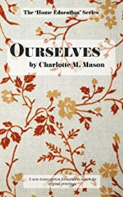 Ourselves (The Home Education Series)…