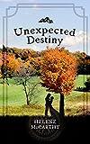Unexpected destiny / Helene McCarthy