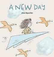 A New Day de Alex Ryvchin