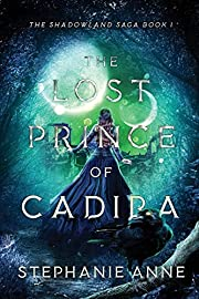 The Lost Prince of Cadira de Stephanie Anne