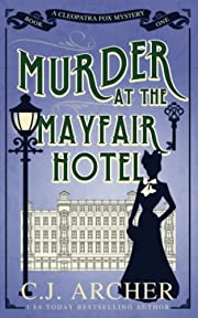 Murder at the Mayfair Hotel (Cleopatra Fox…