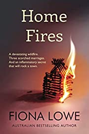 Home Fires: A devastating wildfire, three…