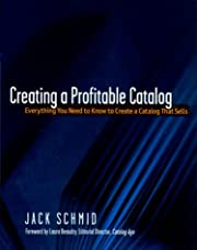 Creating a Profitable Catalog: Everything…