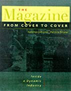The Magazine From Cover to Cover : Inside a…