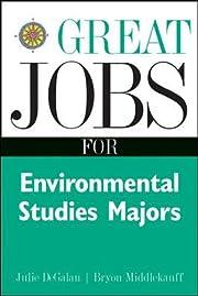 Great Jobs for Environmental Studies Majors…