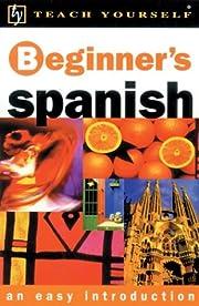 Teach Yourself Beginner's Spanish de Mark…