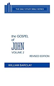 The Gospel of John: Volume 2 (Chapters 8 to…