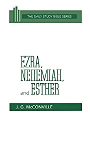 Ezra, Nehemiah, and Esther (Daily Study…