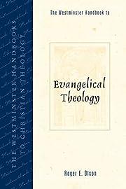 The Westminster Handbook to Evangelical…