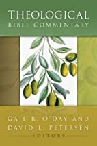 Theological Bible Commentary by Gail R.…