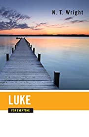Luke for Everyone (The New Testament for…