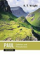 Paul for Everyone: Galatians and…