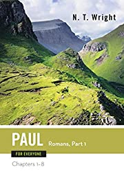 Paul for Everyone: Romans, Part One (For…