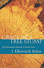 GRACE IN A TREE STUMP af KALAS