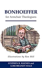 Bonhoeffer for Armchair Theologians by…