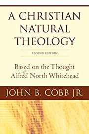 A Christian Natural Theology, Second…