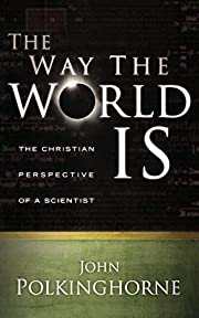 The Way the World Is: The Christian…