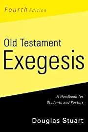 Old Testament Exegesis: A Handbook for…