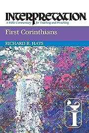 First Corinthians: Interpretation: A Bible…