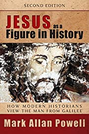 Jesus as a Figure in History, Second…