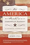 Was America Founded as a Christian Nation? A Historical Introduction book cover