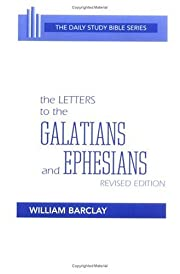 Letters to the Galatians and Ephesians (The…