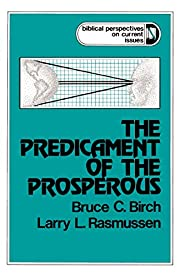 The Predicament of the Prosperous (Biblical…