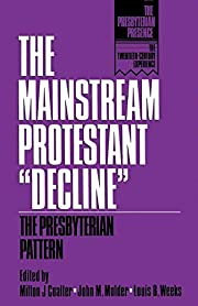 The Mainstream Protestant decline : the…