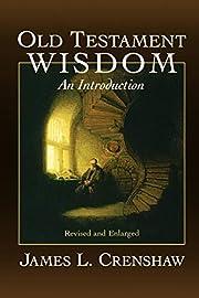 Old Testament Wisdom: An Introduction av…