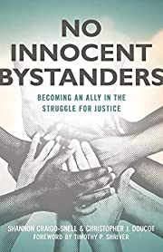 No Innocent Bystanders: Becoming an Ally in…
