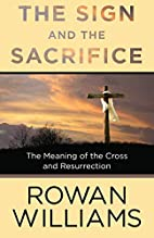 The Sign and the Sacrifice: The Meaning of…