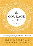 The Courage to See: Daily Inspiration from…