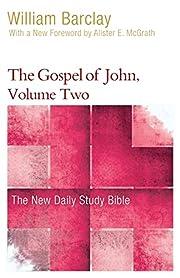 The Gospel of John, Volume Two (The New…
