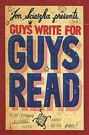 Guys Write for Guys Read: Boys'…