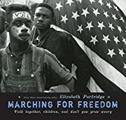 Marching for Freedom: Walk Together Children…