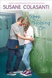 Keep Holding On – tekijä: Susane…