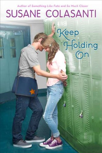 Keep Holding On by Susanne Colasanti