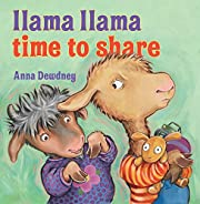 Llama Llama Time to Share af Anna Dewdney